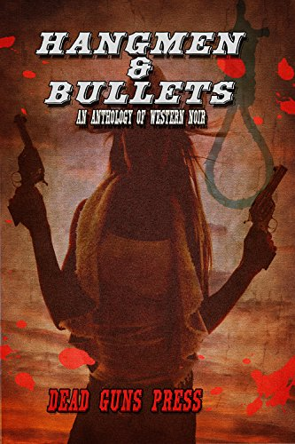 Hangmen & Bullets Cover and link to buy