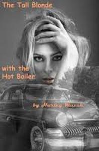 Cover to The Tall Blonde with the Hot Boiler